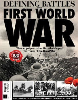 Defining Battles of the First World War [Future Publishing Limited]