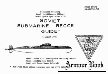 Soviet Submarine RECCE Guide [Armed Forces Air Intelligence Training Center]