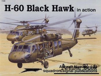 H-60 Black Hawk in Action [Squadron Signal 1133]