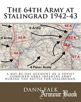 The 64th Army at Stalingrad 1942-1943 [Falken Books]