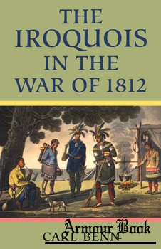 The Iroquois in the War of 1812 [University of Toronto Press]