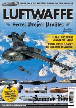 Luftwaffe: Secret Project Profiles [Mortons Media Group]