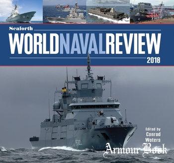 Seaforth World Naval Review 2018 [Seaforth Publishing]
