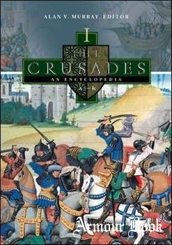 The Crusades: An Encyclopedia [ABC-CLIO]