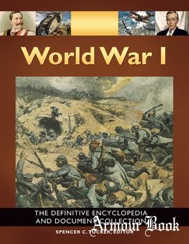 World War I: The Definitive Encyclopedia and Document Collection [ABC-CLIO]