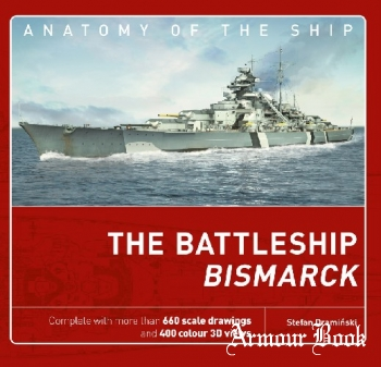 The Battleship Bismarck [Anatomy of the Ship 1]