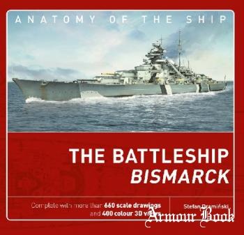 The Battleship Bismarck [Anatomy of the Ship 1]