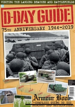 D-Day Guide: 75th Anniversary 1944-2019 [Key Publishing]