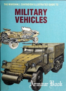 The Marshall Cavendish Illustrated Guide to Military Vehicles
