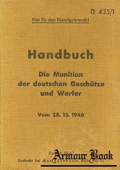 D435/1 Handbuch: Die Muniton der Deutschen Geschutze und Werfer