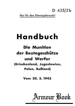 D435/2b Handbuch: Die Muniton der Deutschen Geschutze und Werfer (Griechenland, Jugoslawien, Polen, Russland)