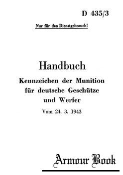 D435/3 Handbuch: Kennzeichen der Munition fur Deutsche Geschutze und Werfer