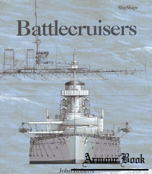 Battlecruisers [Chatham Publishing]