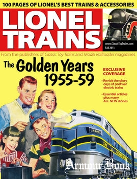 Lionel Trains: The Golden Years, 1955-1959 [Classic Toy Trains Special]