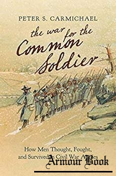 The War for the Common Soldier [The University of North Carolina Press]