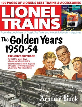 Lionel Trains: The Golden Years 1950-1954 [Classic Toy Trains Special]