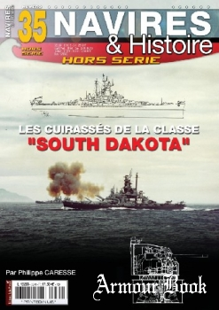 """Les Cuirasses de la Classe """"South Dakota"""" [Navires & Histoire Hors-Serie №35]"""