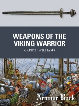 Weapons of the Viking Warrior [Osprey Weapon 66]