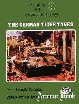 The German Tiger Tanks: Modelling Special [On Target №1]