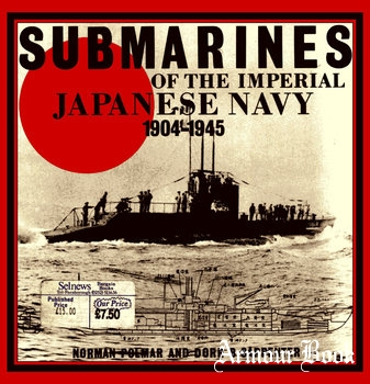 Submarines of the Imperial Japanese Navy 1904-1945 [Conway Maritime Press]