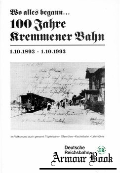 100 Jahre Kremmener Bahn [Deutsche Reichsbahn]