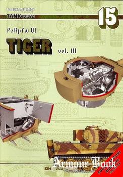 PzKpfw. VI Tiger Vol.III [TankPower №15]