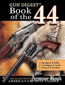 Book of the.44 [Gun Digest]