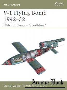 "V-1 Flying Bomb 1942-1952: Hitler's Infamous ""Doodlebug"" [Osprey New Vanguard 106]"