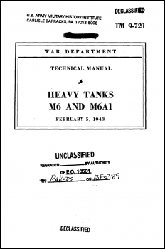 TM 9-721 Heavy Tanks M6 and M6A1