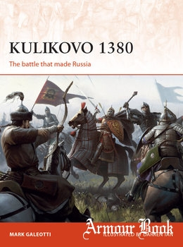 Kulikovo 1380: The Battle that Made Russia [Osprey Campaign 332]