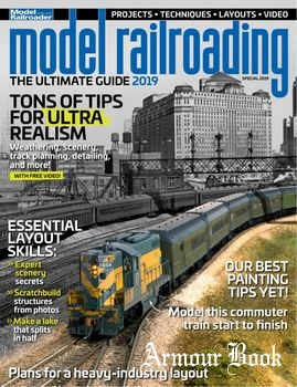 Model Railroader: The Ultimate Guide Special 2019