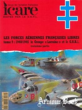 """Les Forces Aeriennes Francaises Tome 9: 1940/1945 Le Groupe """"Lorraine"""" Partie III [Icare №171]"""