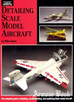 Detailing Scale Model Aircraft [Kalmbach Publishing]