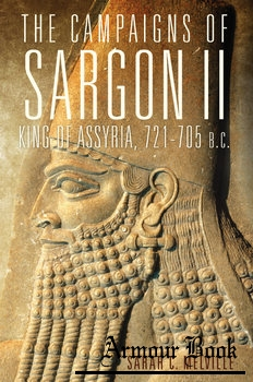 The Campaigns of Sargon II, King of Assyria, 721-705 B.C. [University of Oklahoma Press]