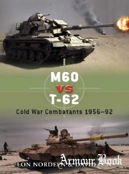 M60 vs T-62: Cold War Combatants 1956-1992 [Osprey Duel 30]