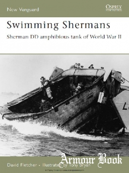 Swimming Shermans: Sherman DD Amphibious Tank of World War II [Osprey New Vanguard 123]