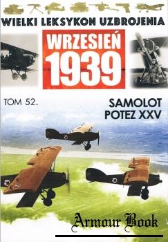 Samolot Potez XXV [Wielki Leksykon Uzbrojenia. Wrzesien 1939 Tom 52]