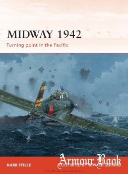 Midway 1942: Turning Point in the Pacific [Osprey Campaign 226]