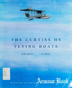 The Curtiss HS Flying Boats [Profiles in Aeronautical History, Part 1]