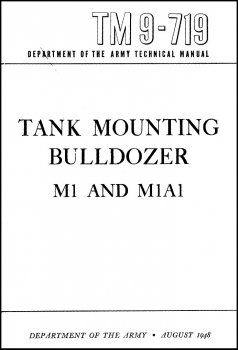 TM 9-719 Tank Mounting Bulldozer M1 and M1A1