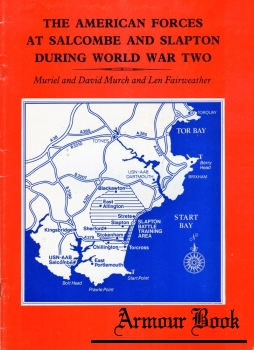 American Forces at Salcombe and Slapton During World War Two [P.D.S. Printers Ltd.]