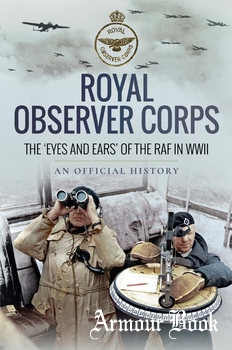 Royal Observer Corps: The 'Eyes and Ears' of the RAF in WWII [Frontline Books]