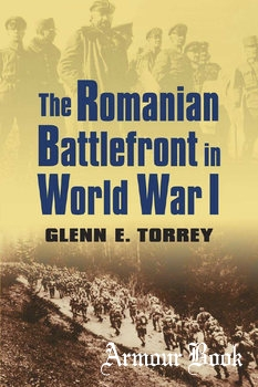 The Romanian Battlefront in World War I [University Press of Kansas]
