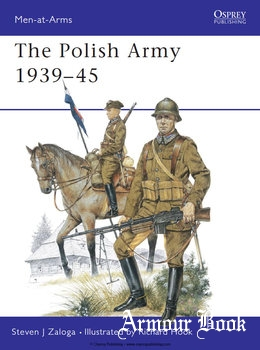 The Polish Army 1939-1945 [Osprey Men-at-Arms 117]
