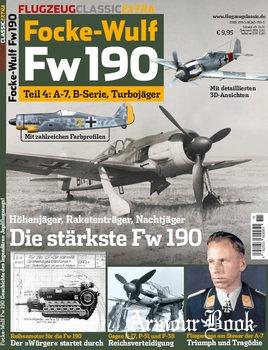 Focke-Wulf Fw190 Teil 4: 4: A-7, B-Serie, Turbojager [Flugzeug Classic Extra]