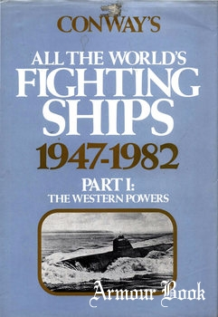 Conway's All the World's Fighting Ships 1947-1982 Part I: The Western Powers [Conway Maritime Press]