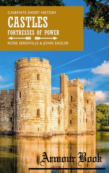 Castles: Fortresses of Power [Casemate Publishers]