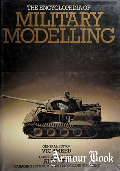 The Encyclopedia of Military Modelling [Peerage Books]