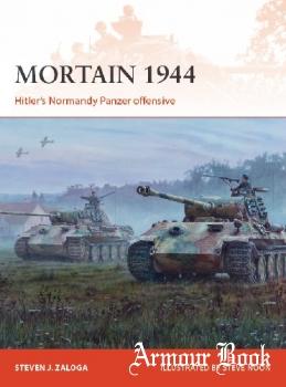 Mortain 1944: Hitler's Normandy Panzer offensive [Osprey Campaign 335]