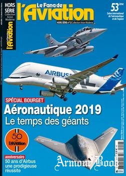 Collection Avion Moderne [Le Fana de L'Aviation Hors-Serie №12]